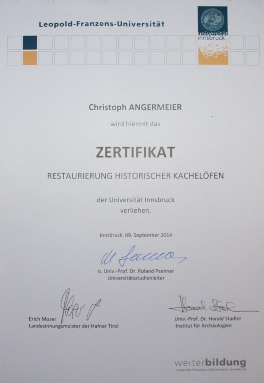 Nach 1,5 Jährigen Ausbildung wurde Christoph Angermayer diese Zertifikat zuur Restaurierung von Kachelöfen überreicht